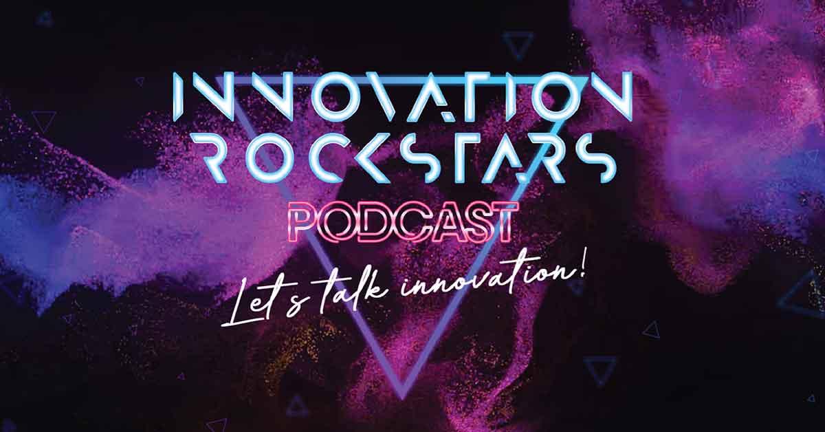 Innovation Rockstars Podcast